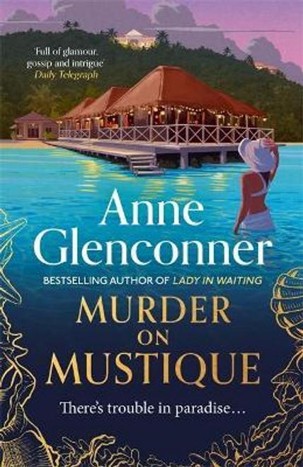Glenconner, Anne / Murder On Mustique (Large Paperback)