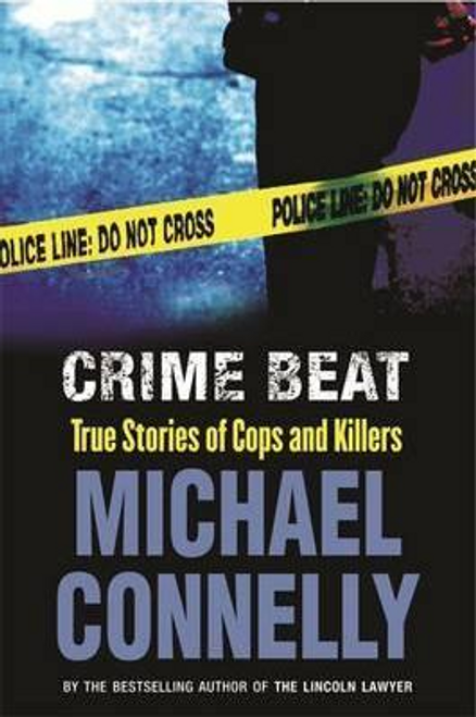 Connelly, Michael / Crime Beat (Large Paperback)