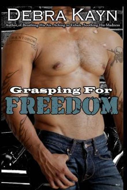 Kayn, Debra / Grasping For Freedom (Large Paperback)