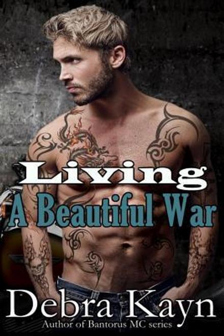 Kayn, Debra / Living A Beautiful War (Large Paperback)