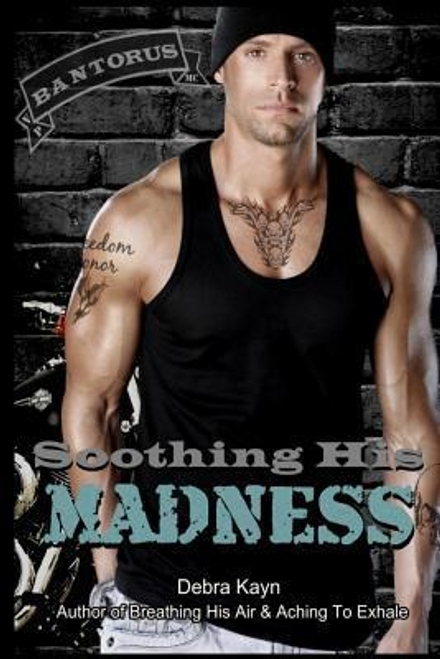 Kayn, Debra / Soothing His Madness (Large Paperback)