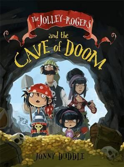 Duddle, Jonny / The Jolley-Rogers and the Cave of Doom (Large Paperback)