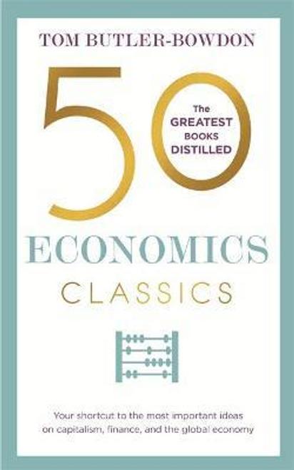 Bowdon, Tom Butler / 50 Economics Classics (Large Paperback)