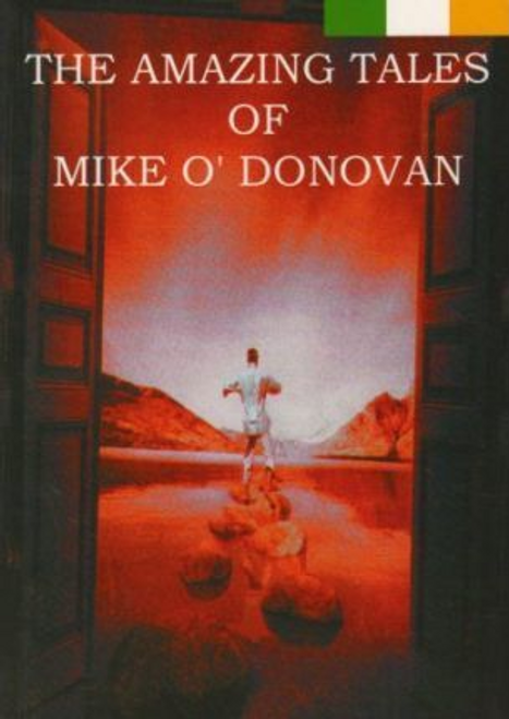 ODonougol, Mike / The Amazing Tales of Mike O'Donougol (Large Paperback)