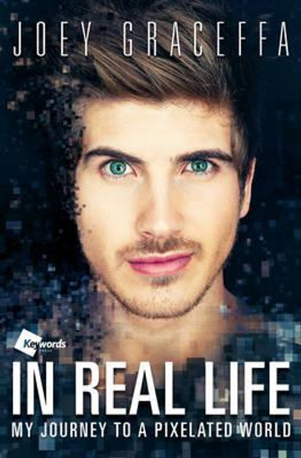 Graceffa, Joey / In Real Life (Large Paperback)