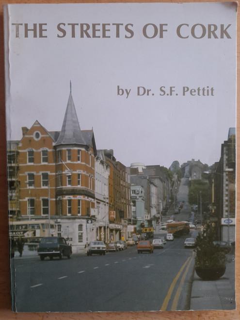 Pettit, S.F - The Streets of Cork - PB - 1982 - Illustrated