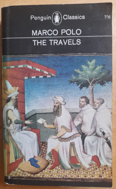 Polo, Marco - The Travels - Penguin Classics PB - 1965 ( Translated by Ronald Latham )  L57