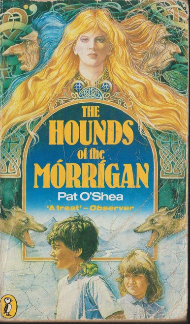 O'Shea, Pat / The Hounds of the Morrigan