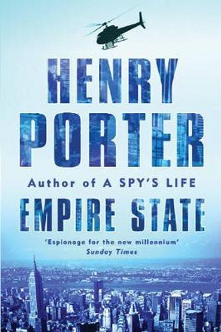 Porter, Henry / Empire State (Large Paperback)
