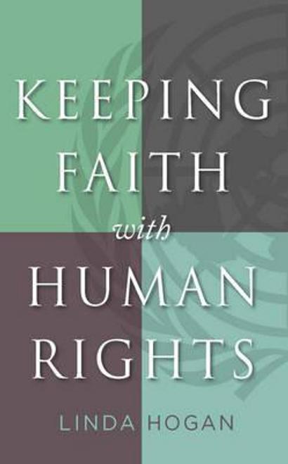 Hogan, Linda / Keeping Faith with Human Rights (Large Paperback)