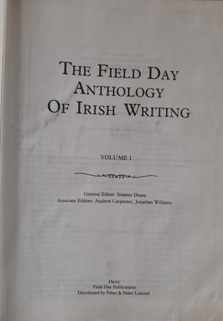 Deane, Seamus ( General Editor) - The Field Day Anthology of Irish Writing - Volume 1 ( HB) 1991