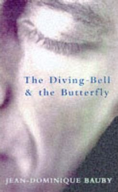 Bauby, Jean-Dominique / The Diving-Bell and the Butterfly (Hardback)