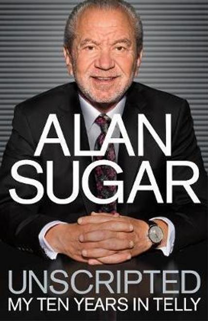 Sugar, Alan / Unscripted (Hardback)