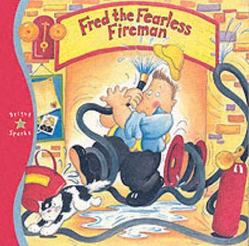 Fred the Fearless Fireman (Children's Picture Book)