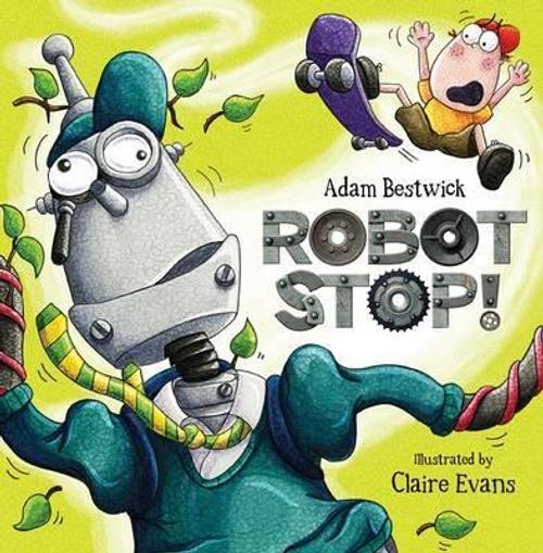 Bestwick, Adam / Robot Stop (Children's Picture Book)