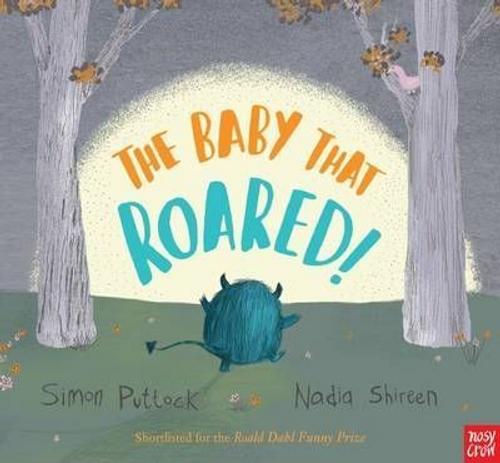 Puttock, Simon / The Baby that Roared (Children's Picture Book)