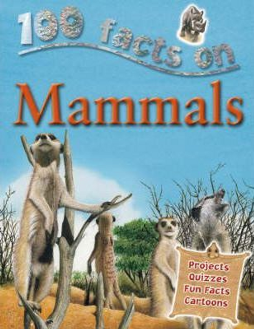 Kelly, Miles / 100 Facts: Mammals (Children's Picture Book)