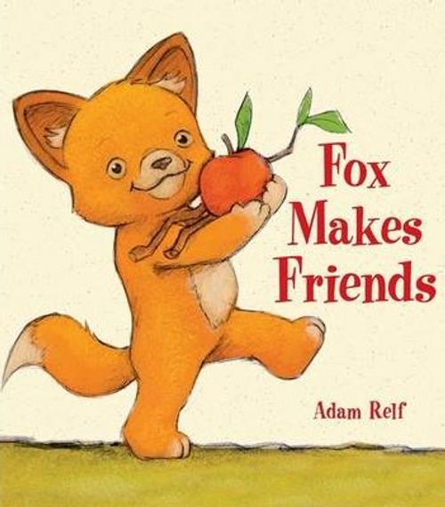 Relf, Adam / Fox Makes Friends (Children's Picture Book)
