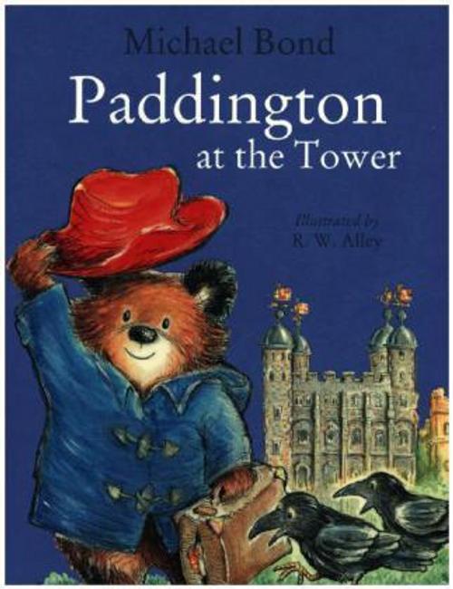 Bond, Michael / Paddington at the Tower (Children's Picture Book)