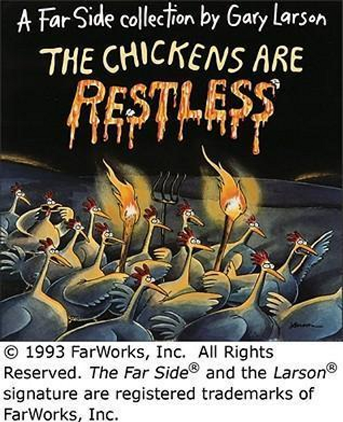 Larson, Garry / The Chickens are Restless (Children's Picture Book)