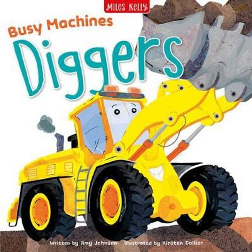 Johnson, Amy / Busy Machines: Diggers (Children's Picture Book)