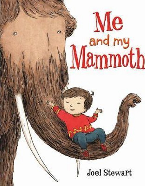 Stewart, Joel / Me and My Mammoth (Children's Picture Book)