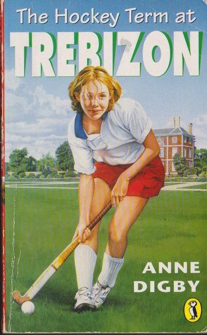 Digby, Anne / The Hockey Term at Trebizon