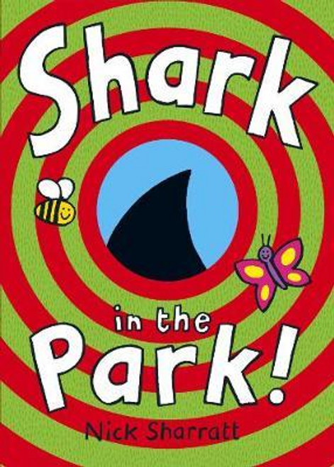 Sharratt, Nick / Shark In The Park (Children's Picture Book)