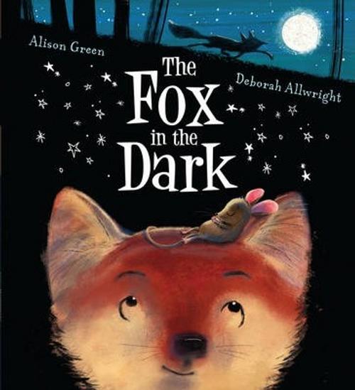 Green, Alison / The Fox in the Dark (Children's Picture Book)