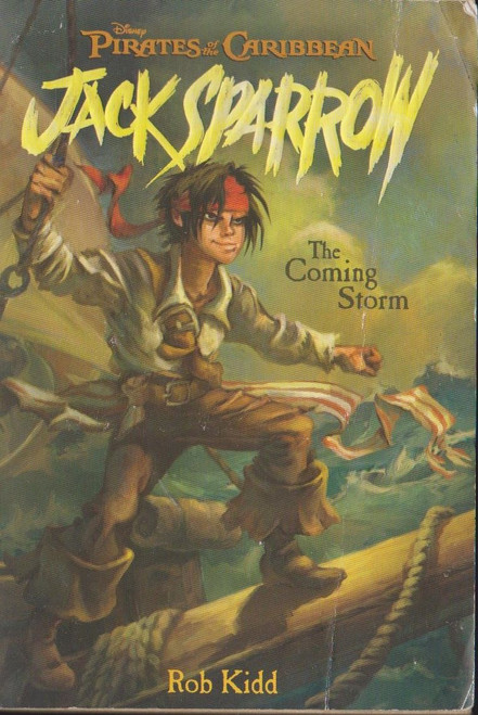 Kidd, Rob / Jack Sparrow the Coming Storm