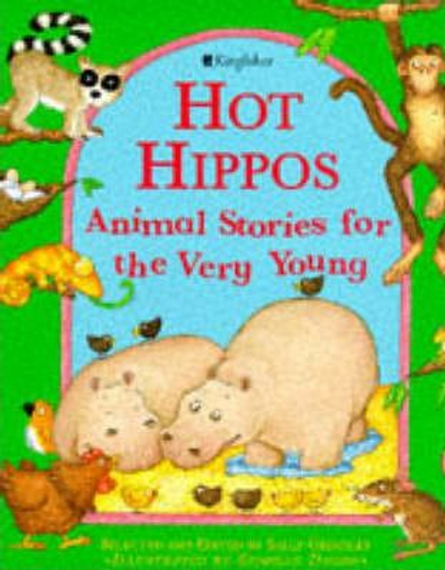 Grindley, Sally / Hot Hippos : Animal Stories for the Very Young (Children's Picture Book)