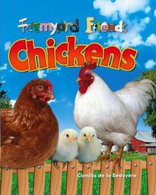De La Bedoyere, Camilla / Chickens (Children's Picture Book)