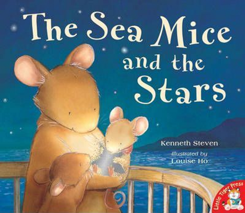 Kenneth, Steven / The Sea Mice and the Stars (Children's Picture Book)