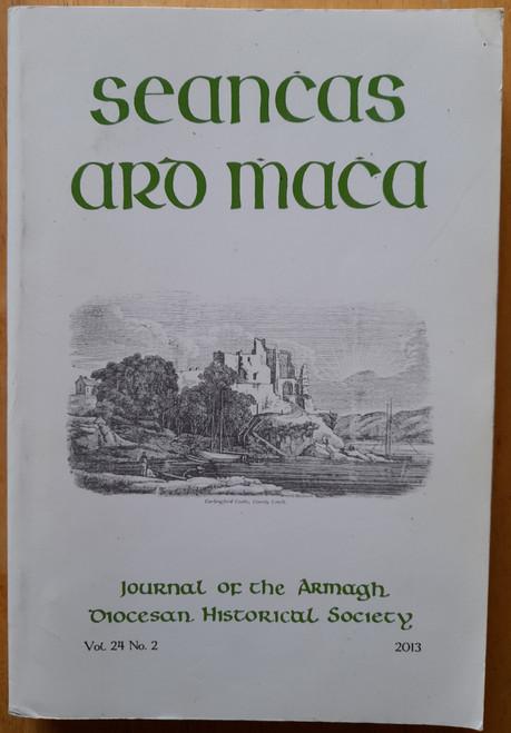 Journal of the Armagh Diocesan History Society - Seanchas Ard Mhacha - Vol 24 No 2 - 2013