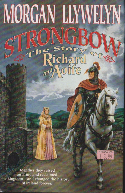 Llywelyn, Morgan / Strongbow