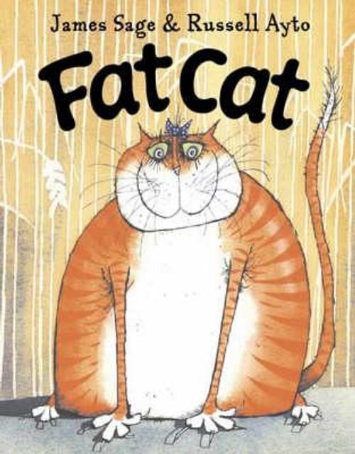 Sage, James / Fat Cat (Children's Picture Book)