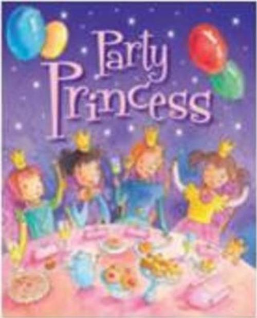 Party Princess (Children's Picture Book)
