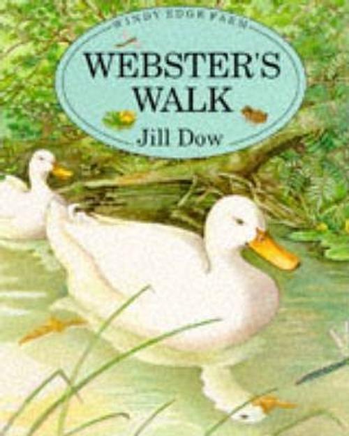 Dow, Jill / Webster's Walk (Children's Picture Book)