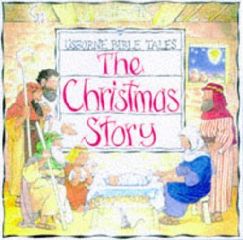 The Christmas Story (Children's Picture Book)