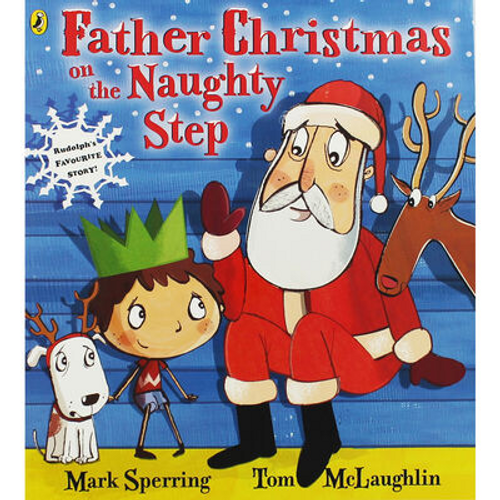 Sperring, Mark / Father Christmas On The Naughty Step (Children's Picture Book)