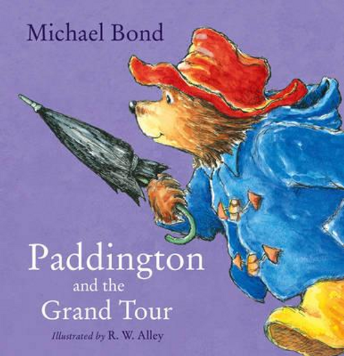 Bond, Michael / Paddington and the Grand Tour (Children's Picture Book)
