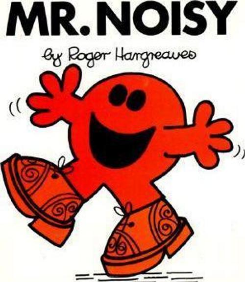 Hargreaves, Roger / Mr. Noisy (Children's Picture Book)