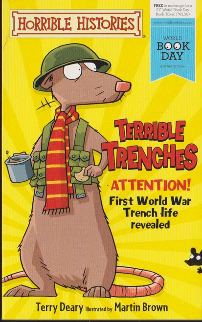 Deary, Terry / Horrible Histories: Terrible Trenches ( WW1 )