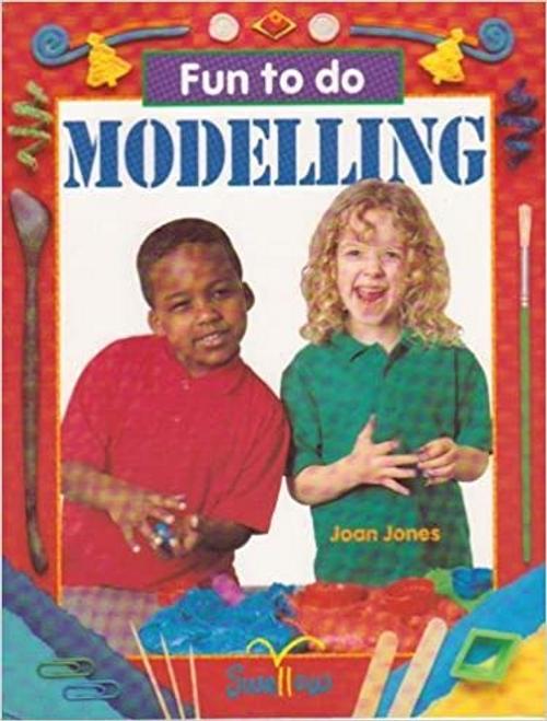 Fun to do: Modelling (Children's Picture Book)