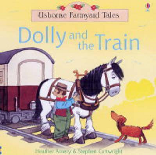 Amery, Heather / Dolly and the Train (Children's Picture Book)