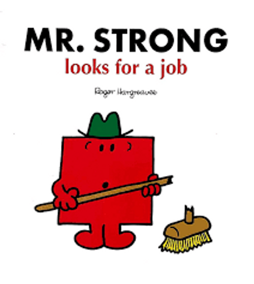Hargreaves, Roger / Mr. Strong Looks for a Job (Children's Picture Book)