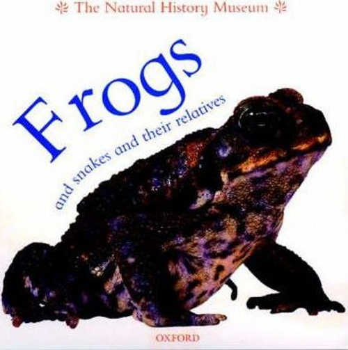 Frogs and Snakes and Their Relatives (Children's Picture Book)
