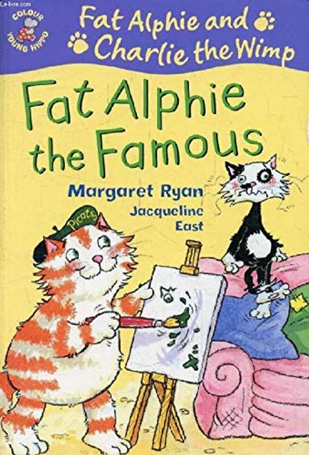 Fat Alphie The Famous : Fat Alphie And Charlie The Wimp (Children's Picture Book)