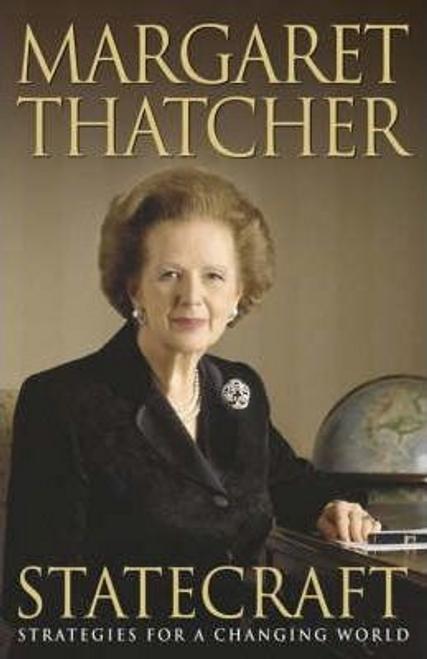 Thatcher, Margaret / Statecraft (Hardback)