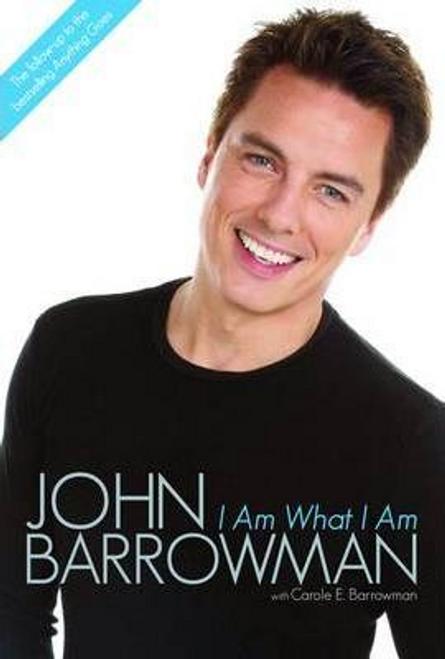 Barrowman, John / I am What I am (Hardback)